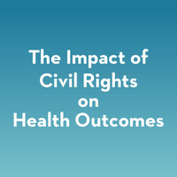 The impact of civil rights on health outcomes