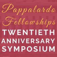 Postponed: THE 20TH ANNUAL PAPPALARDO FELLOWSHIPS IN PHYSICS SYMPOSIUM