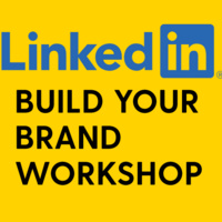 LinkedIn Build Your Brand Workshop