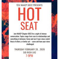 TCU NAACP 6822 PRESENTS: HOT SEAT