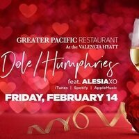 Valentine Evening with Dole Humphries ft. Alesia XO