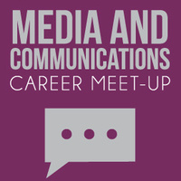 Media and Communications Career Meet-Up