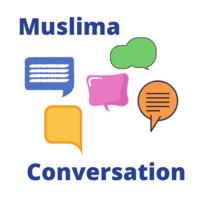 Muslima Conversation