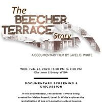 The Beecher Terrace Story Screening & Discussion