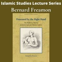 """Bernard Freamon, """"Possessed by the Right Hand: The Problem of Slavery in Islamic Law and Muslim Cultures"""""""