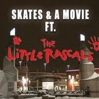 Skates and a Movie ft. The Little Rascals