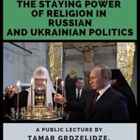 "Poster for ""The Staying Power of Religion In Russian and Ukrainian Politics"""