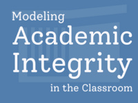 Modeling Academic Integrity in the Classroom