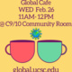 Two coffee cups on a yellow background. Text above reads, Global Cafe WED Feb.26 11AM - 12PM @ C9/10 Community Room.