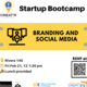 "LaunchPad Startup BootCamp Week 4 ""Branding and Social Media"""