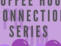 Coffee Hour Connection Series