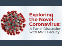 Exploring the Novel Coronavirus: A Panel Discussion with MPH Faculty