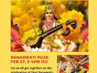 Celebrate the Goddess Saraswati Puja: February 27, 2-4 PM in the IC3. Let us all get together in the celebration of the goddess of learning, a Hindu goddess. Please wear white or yellow clothes.
