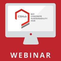 CSHub Public Webinar: Lowering the Embodied Environmental Impacts of Cement and Concrete