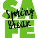 Safe Spring Break!
