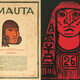 Caption: Left: Amauta, año I, núm. 1 [Amauta vol. 1, no. 1], September, 1926. Magazine, 13 5/16 x 9 5/8 inches, Archivo José Carlos Mariátegui, Lima. Right: José Sabogal, Diseño de carátula de Amauta, año IV, núm. 26 [Cover design of Amauta vol. 4, no. 26] September-October 1929. Magazine, 9 15/16 x 6 15/16 inches, Archivo José Carlos Mariátegui, Lima.