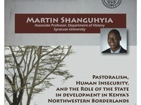 Institute for African Development Special Topic Seminar Series: Pastoralism, Human Insecurity, and the Role of the State in Kenya's Northwestern Borderlands