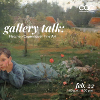 Gallery Talk with Fletcher/Copenhaver Fine Art