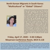"Talk: North Korean Migrants in South Korea: ""Multicultural"" or ""Global"" Citizens?"