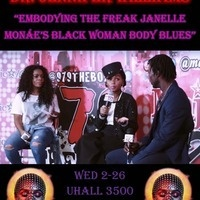 """Embodying the Freak: Janelle Monae's Black Woman Body Blues"""