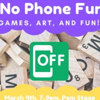 No Phone Fun