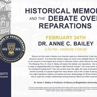 Anne C. Bailey: Historical Memory and the Debate over Reparations.  Black History Month Keynote