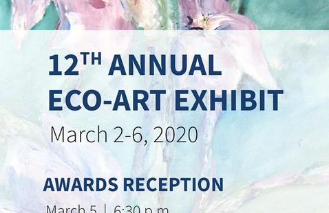 Eco Art Exhibit and Reception
