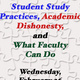 Student Study Practices, Academic Integrity, and What Faculty Can Do
