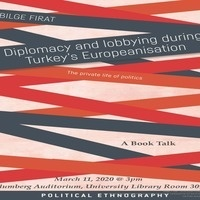 Book Presentation 'Diplomacy and Lobbying During Turkey's Europeanisation' by Dr. Bilge Firat