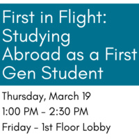First in Flight: Studying Abroad as a First Gen Student