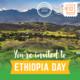 Celebrate the culture of Ethiopia!