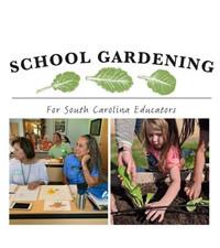 School Gardening for SC Educators
