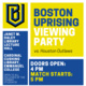Boston Uprising view party flyer