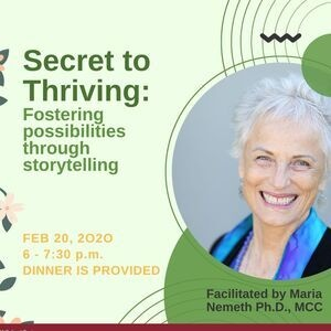 Secret to Thriving: Fostering Possibilities through Storytelling