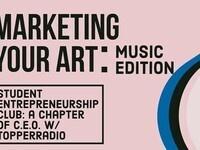 Marketing Your Art: Music Edition