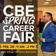 CBE Spring Career Fair Feb. 28, 11 a.m. - 2 p.m. West Village Commons Ballroom