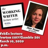 Working Writer Lecture Series: Jess Jones