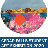 Cedar Falls Student Art Exhibition 2020 - CANCELLED