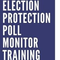 Election Protection Poll Monitor Training