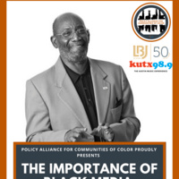 PACC: Importance of Black Media with KUT 90.5's, John L. Hanson.