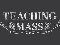 Canceled: Teaching Mass