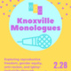 Knoxville Monologues