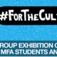 Opening Exhibition Reception: #For The Culture  Curated by Chris Friday