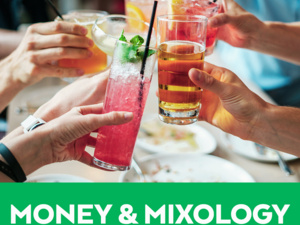 Money and Mixology