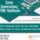 Career Conversations: STEM/Healthcare