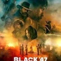 Black '47 poster, 2018