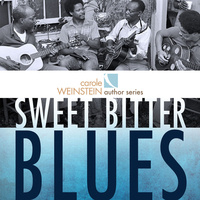WEINSTEIN AUTHOR SERIES: Sweet Bitter Blues: A Conversation with Authors Phil Wiggins & Frank Matheis