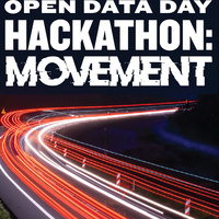 """text saying """"Open Data Day Hackathon: Movement"""" above an image of blurred traffic"""