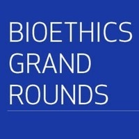 Bioethics Grand Rounds