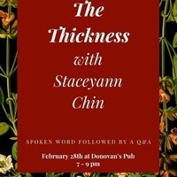 """S.O.R.T presents AWW 2020: The Thickness with Staceyann Chin. Spoken word followed by Q+A. February 28th at Donovan's Pub 7-9 PM."""